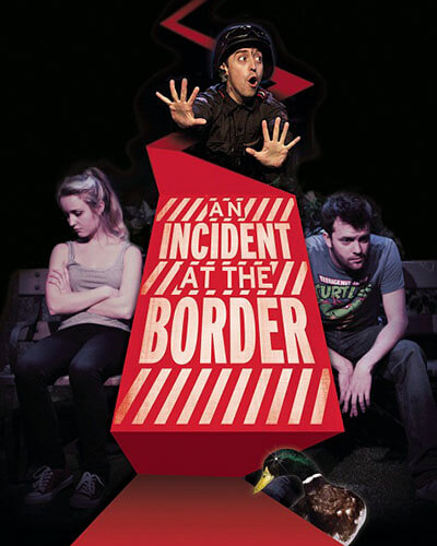 An Incident at the Border UK Theatre Production