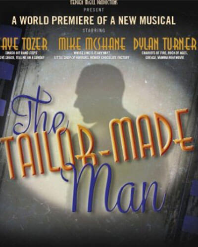 The Tailor Made Man Musical Production Investment