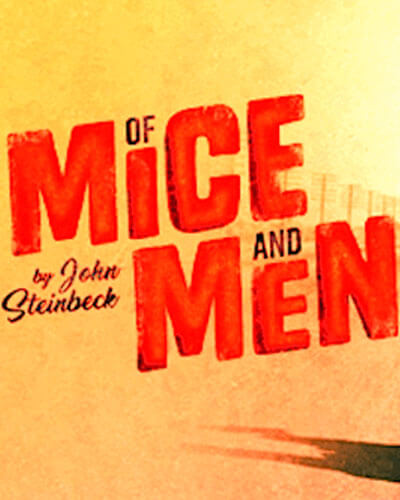 Of Mice and Men Theatre Investment